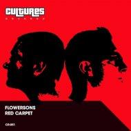 Flowersons - Red Carpet (Original Mix)