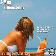 J-Max feat. Juliette Ashby  - Living For Today (Nicolas Bassi Remix)