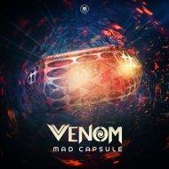 Venom - Mad Capsule (Original Mix)