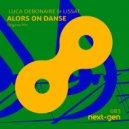 Luca Debonaire & Lissat - Alors On Danse  (Original Mix)