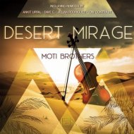 Moti Brothers - Desert Mirage  (Dave C. Remix)