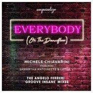 Michele Chiavarini feat. Samantha-Antoinette & Little 'L'  - Everybody (On The Dancefloor) (Angelo Ferreri \'Groove Insane\' Instrumental)