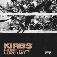 Kirbs - Love Dat (Original Mix)