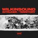 Wilkinsound - Intruder (Original Mix)