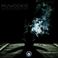 Muwookie - Back From The Shaolin Temple  (Original Mix)