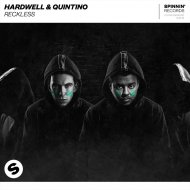 Hardwell & Quintino - Reckless (Extended Mix)