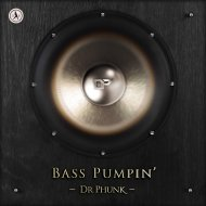 Dr Phunk - Bass Pumpin\' (Extended Mix)