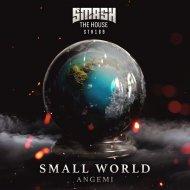 Angemi - Small World (Original Mix)