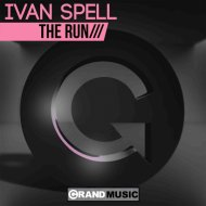 Ivan Spell - The Run  (Original Mix)