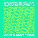 D:Ream - U R The Best Thing (Kevin McKay Dub)