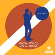 Mata Jones - Mafia Groove  (Original Mix)