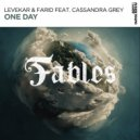 Levekar & Farid feat. Cassandra Grey - One Day (Extended Mix)