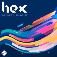 Hex - Weightless (Mark Kloud Remix)