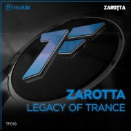 Zarotta - Legacy of Trance  (Extended Mix)