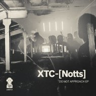 XTC-[Notts] - Grave Robbers From Outer Space (Original Mix)
