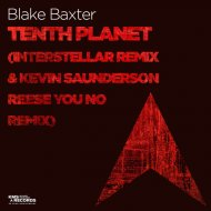 Blake Baxter & Kevin Saunderson - Tenth Planet  (Kevin Saunderson Reese You No Extended Remix)