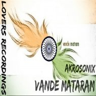 AkroSonix - Vande Mataram (Vocal Mix)