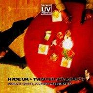 Hyde UK & Twisted Soundboy - Nobody Move (Twisted Soundboy Remix)