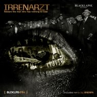 IRRENARZT - Beware The Man Who Has Nothing To Lose (Original mix)