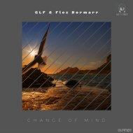 GLF & Flex Bormarr - Change Of Mind (Original Mix)