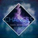 Dark Intensity - Chances (Original Mix)