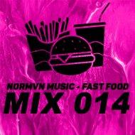 NORMVN MUSIC - FAST FOOD 014 (MIX NO JINGLE)