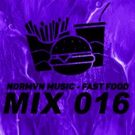 NORMVN MUSIC - FAST FOOD 016 (MIX NO JINGLE)