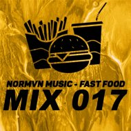 NORMVN MUSIC - FAST FOOD 017 (MIX NO JINGLE)