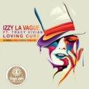Izzy La Vague, Tracy Vivian - Loving Cure (Mazimba\'s Remix)