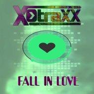 X-Traxx - Fall in Love (Original Mix)