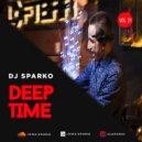 DJ SPARKO - DEEP TIME (VOL.21)