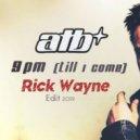 ATB - 9PM (Till I Come) (Rick Wayne Remix)