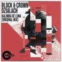 Block & Crown, Dzialach - Kalimba de Luna (Original Mix)