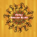 Fatali - African Blues ()