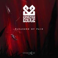 Sinister Souls - Pleasure of Pain (Original Mix)