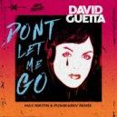 David Guetta - Don\'t Let Me Go (Max Nikitin & Pushkarev Remix)