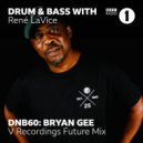 René LaVice + Bryan Gee - DNB60 (25 Years of V Recordings) (28/01/2020)