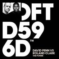 David Penn Vs. Roland Clark - The Power (Extended Mix)