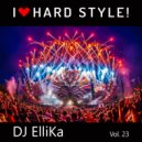 Dj Ellika - I Love Edm Vol. 23 Hard Style (Elina Karavaeva) (23)