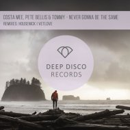 Costa Mee feat. Pete Bellis & Tommy - Never Gonna Be The Same (VetLove Remix)