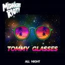 Tommy Glasses - All Night (Main Mix)
