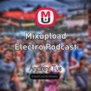 AndreyTus - Mixupload Electro Podcast # 56 (podcast)