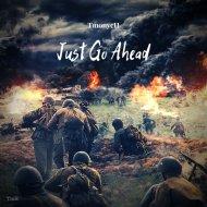 TmonycH - Just Go Ahead (Original Mix)