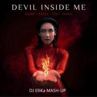 Kshmr & Kaaze, Karra Vs. W&W Vs. Blasterjaxx - Devil Inside Me (Dj Ellika Mash Up)