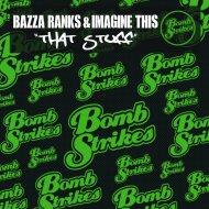 Imagine This, Bazza Ranks - That Stuff (WBBL Remix)