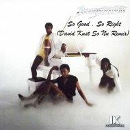 Imagination - So Good So Right (David Kust So Nu Remix)
