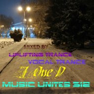 Music Unites 312 (live) - mixed by J One D (Episode: Uplifting Trance Vocal Trance Mix)