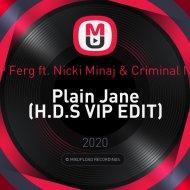 A$AP Ferg ft. Nicki Minaj & Criminal Noise - Plain Jane (H.D.S VIP EDIT)