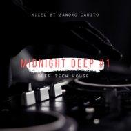 Sandro Carito - MIDNIGHT DEEP #1 (MIX)