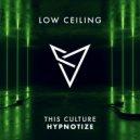 This Culture - HYPNOTIZE (Original Mix)